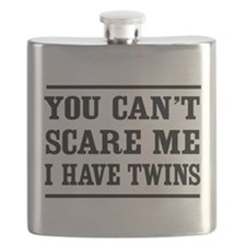 Can't scare me I have twins T-shirts Flask