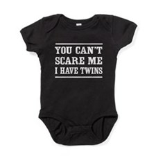 Can't scare me I have twins T-shirts Baby Bodysuit