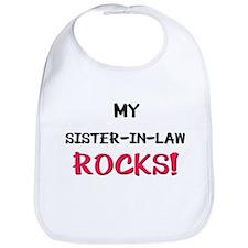 My SISTER-IN-LAW ROCKS! Bib