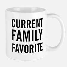 Current family favorite T-shirts Mugs