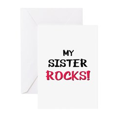 My SISTER ROCKS! Greeting Cards (Pk of 10)