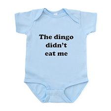 The dingo did't eat me Body Suit