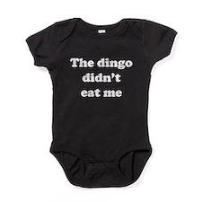 The dingo did't eat me Baby Bodysuit