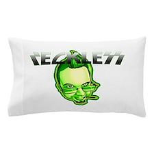 Reckless Pillow Case