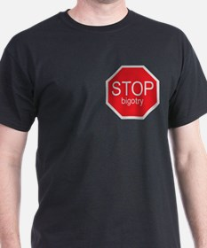 Stop Bigotry T-Shirt