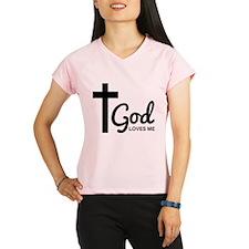 God Loves Me Performance Dry T-Shirt