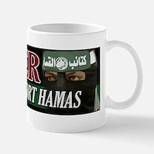 Hitler Would Support Hamas Mugs