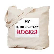 My MOTHER-IN-LAW ROCKS! Tote Bag