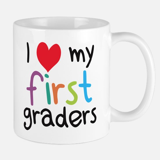 I Heart My First Graders Teacher Love Mugs