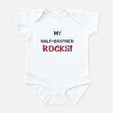 My HALF-BROTHER ROCKS! Infant Bodysuit