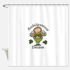 Ambidextrous Drinker Shower Curtain