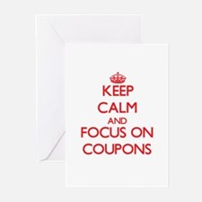 Keep Calm and focus on Coupons Greeting Cards