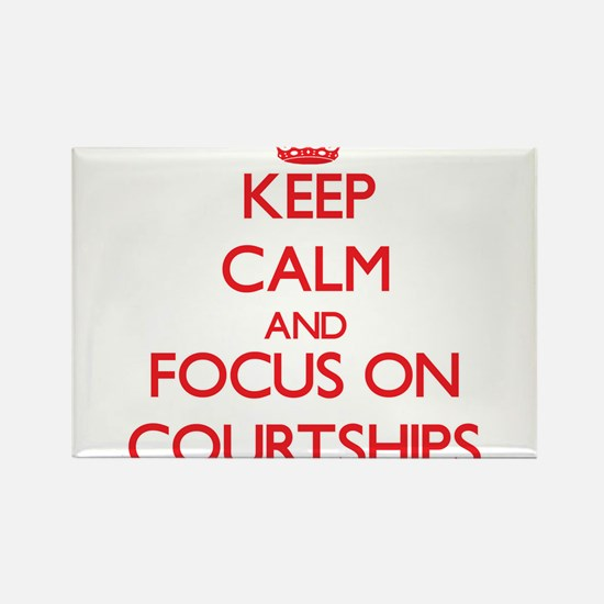 Keep Calm and focus on Courtships Magnets