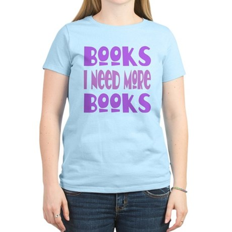 More Books Women's Light T-Shirt