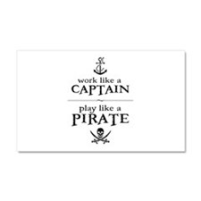 Work Like a Captain, Play Like a Pirate Car Magnet