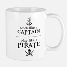 Work Like a Captain, Play Like a Pirate Mugs