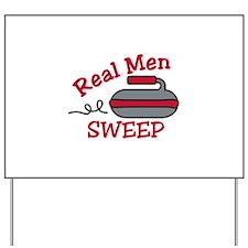 Real Men Sweep Yard Sign