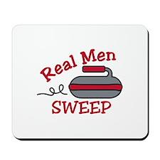 Real Men Sweep Mousepad