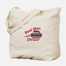 Real Men Sweep Tote Bag