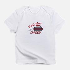 Real Men Sweep Infant T-Shirt