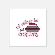 Rather Be Curling Sticker
