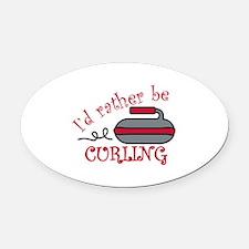 Rather Be Curling Oval Car Magnet