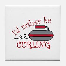 Rather Be Curling Tile Coaster