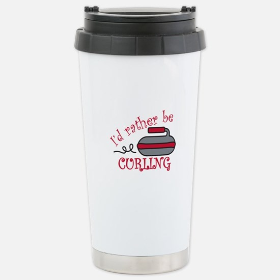 Rather Be Curling Travel Mug
