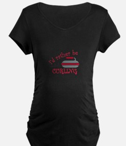 Rather Be Curling Maternity T-Shirt