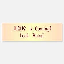 Jesus Is Coming Bumper Bumper Bumper Sticker