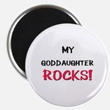 My GODDAUGHTER ROCKS! Magnet