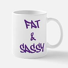 Fat And Sassy Mugs