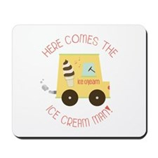 Here Comes The Ice Cream Man! Mousepad