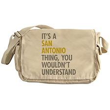 Its A San Antonio Thing Messenger Bag