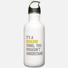 Its A Boulder Thing Water Bottle