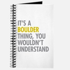 Its A Boulder Thing Journal