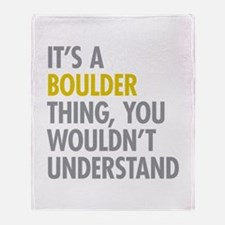 Its A Boulder Thing Throw Blanket