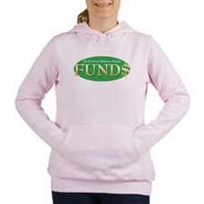 girls wanna have funds.png Women's Hooded Sweatshi