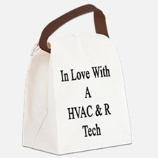 In Love With A HVAC & R Tech  Canvas Lunch Bag