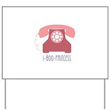 Phone Princess Yard Sign