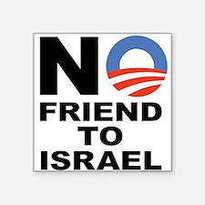 NO FRIEND TO ISRAEL Sticker