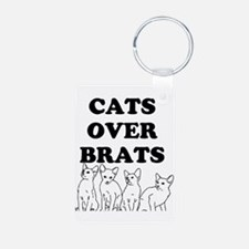 Cats Over Brats Keychains