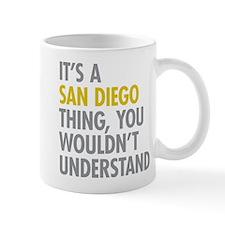Its A San Diego Thing Mug