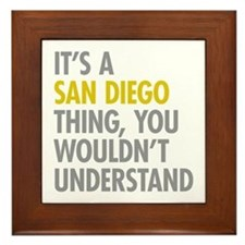 Its A San Diego Thing Framed Tile