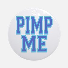 Pimp Me Ornament (Round)