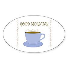 Good Morning Decal