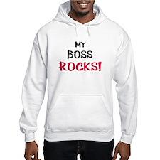My BOSS ROCKS! Hoodie