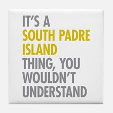 South Padre Island Thing Tile Coaster