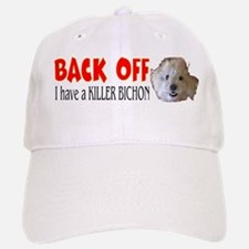 Baseball Baseball Cap - Back OFF I have a Killer Bichon!