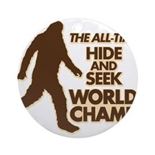 BIGFOOT - THE ALL-TIME HIDE & SEEK WORLD CHAMP Orn